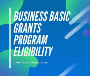 Business Basics Grants Program Eligibility